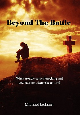 Beyond the Battle - Jackson, Michael