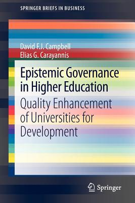 Epistemic Governance in Higher Education - Campbell, David F. J., and Carayannis, Elias