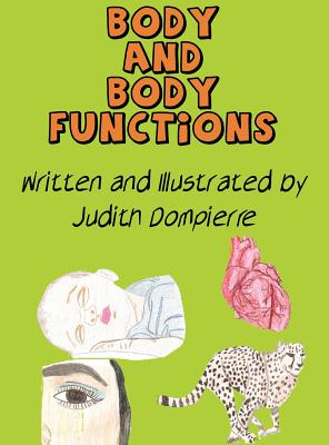 Body and Body Functions - Dompierre, Judith