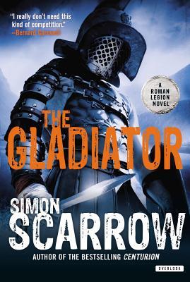 The Gladiator - Scarrow, Simon