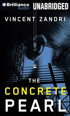 The Concrete Pearl - Zandri, Vincent, and Williams, Chris (Performed by)