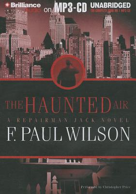 The Haunted Air - Wilson, F Paul, and Price, Christopher, Dr. (Performed by)