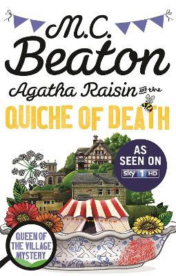 Agatha Raisin and the Quiche of Death - Beaton, M. C.