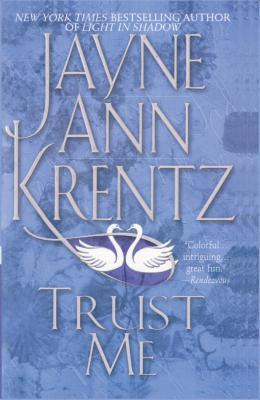 Trust Me - Krentz, Jayne Ann