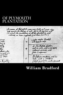 Of Plymouth Plantation - Bradford, William, Governor
