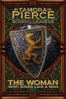 The Woman Who Rides Like a Man - Pierce, Tamora