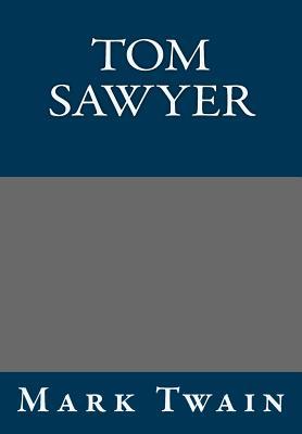 Tom Sawyer - Twain, Mark