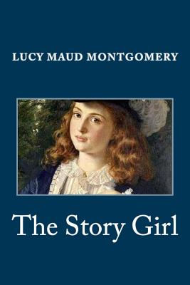 The Story Girl - Montgomery, Lucy Maud