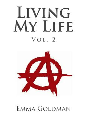 Living My Life Vol. 2 - Goldman, Emma