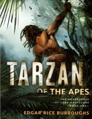 Tarzan of the Apes - Burroughs, Edgar Rice