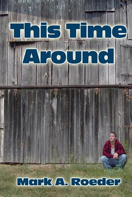 This Time Around - Roeder, Mark a