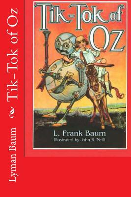 Tik-Tok of Oz - Baum, L Frank