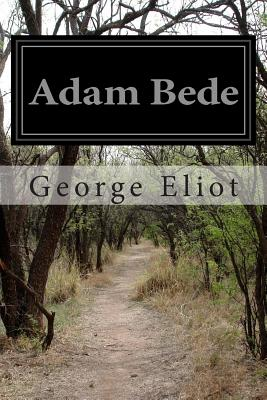 Adam Bede - Eliot, George