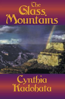 The Glass Mountains - Kadohata, Cynthia