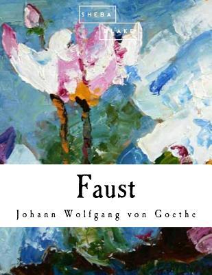 Faust - Von Goethe, Johann Wolfgang