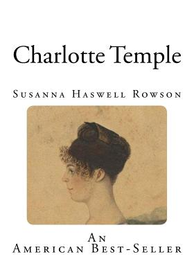 Charlotte Temple - Rowson, Susanna Haswell