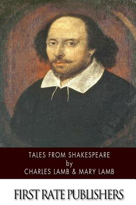 Tales from Shakespeare - Lamb, Charles, and Lamb, Mary