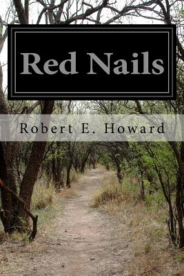 Red Nails - Howard, Robert E