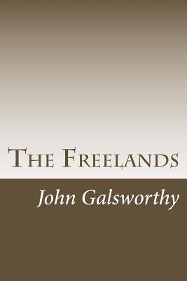 The Freelands - Galsworthy, John, Sir