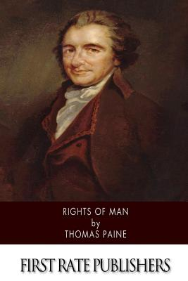 Rights of Man - Paine, Thomas