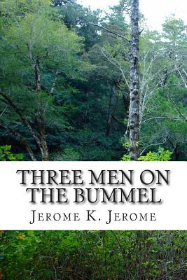 Three Men on the Bummel - Jerome, Jerome K