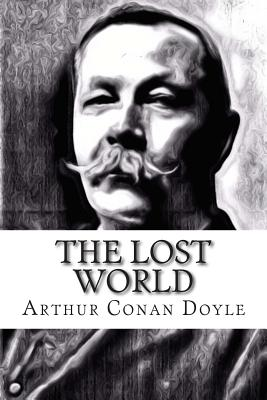 The Lost World - Doyle, Arthur Conan, Sir