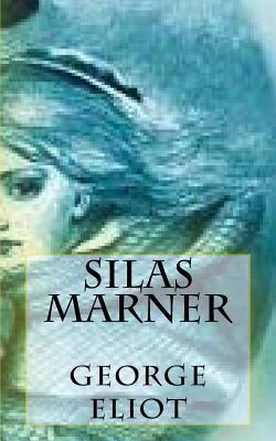 Silas Marner - Eliot, George