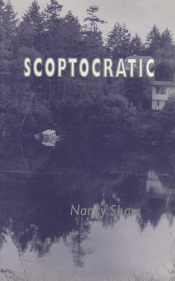 Scoptocratic - Shaw, Nancy E