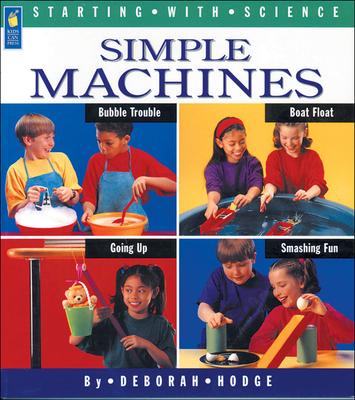 Simple Machines - Hodge, Deborah, and Mason, Adrienne