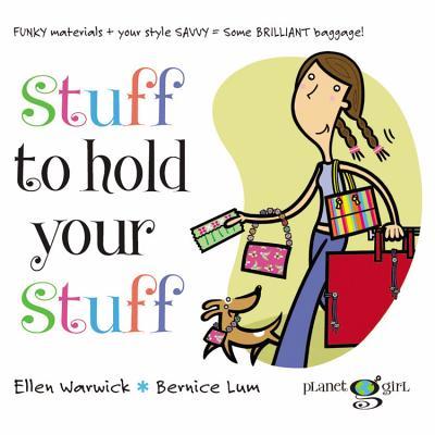 Stuff to Hold Your Stuff - Warwick, Ellen