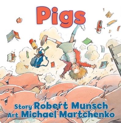 Pigs - Munsch, Robert