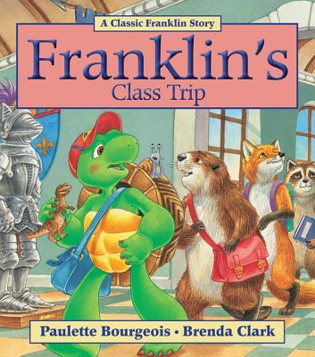 Franklin's Class Trip - Bourgeois, Paulette