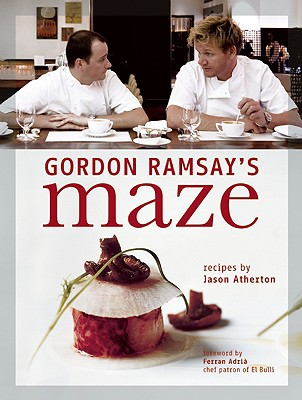 Gordon Ramsay's Maze - Ramsay, Gordon, and Isager, Ditte (Photographer), and Atherton, Jason