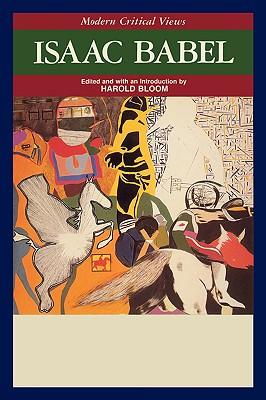 Isaac Babel - Golding, William, Sir, and Bloom, Harold (Editor)