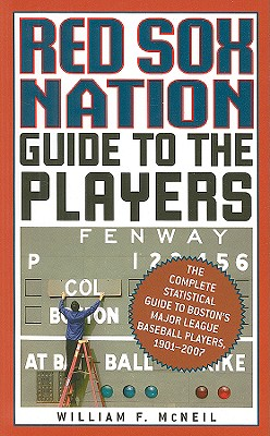 Red Sox Nation Guide to the Players - McNeil, William F