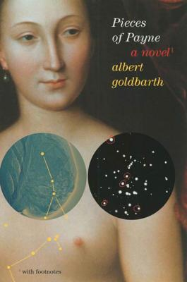 Pieces of Payne - Goldbarth, Albert