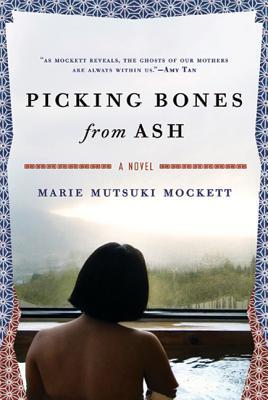 Picking Bones from Ash - Mockett, Marie Mutsuki
