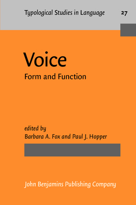 Voice: Form and Function - Fox, Barbara (Editor), and Hopper, Paul J, Professor (Editor)