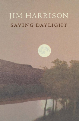 Saving Daylight - Harrison, Jim