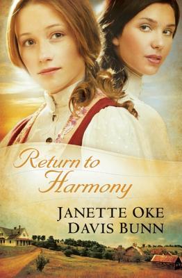 Return to Harmony - Oke, Janette, and Bunn, T Davis, and Bunn, Davis