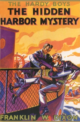 The Hidden Harbor Mystery - Dixon, Franklin W