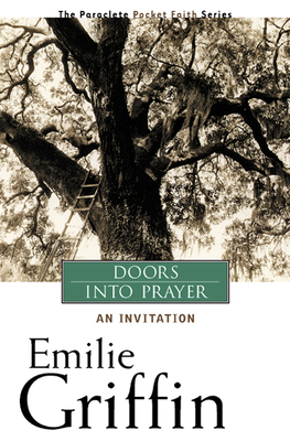 Doors Into Prayer: An Invitation - Griffin, Emilie