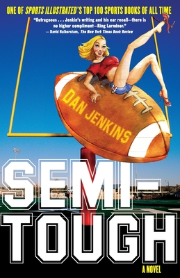 Semi-Tough - Jenkins, Dan, Mr.