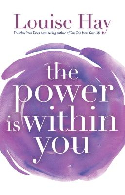 The Power is Within You - Hay, Louise L (Introduction by), and Tomchin, Linda C