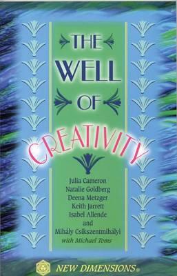 Well of Creativity - Cameron, Julia, and Jarrett, Keith, and Goldberg, Natalie