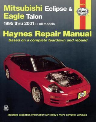 Mitsubishi Eclipse & Eagle Talon 1995 Thru 2005 - Haynes, John H, and Ahlstrand, Alan, and Quayside