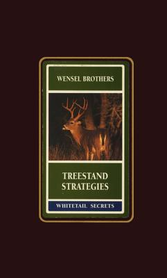 Treestand Strategies - Boddington, Craig (Editor), and Wensel, Gene, and Biggs, Mike (Photographer)