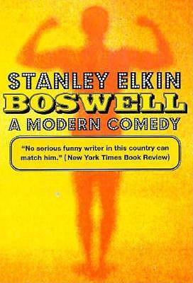Boswell : a modern comedy - Elkin, Stanley