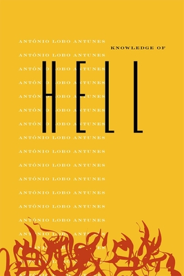 Knowledge of Hell - Antunes, Antonio Lobo, and Landers, Clifford E (Translated by)