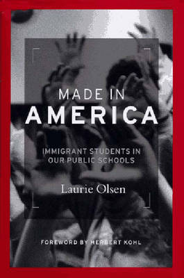 Made in America: Immigrant Students in Our Public Schools -